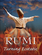 Rumi Turning Ecstatic